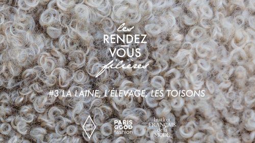 Les Rendez-vous Filières <br /> #3 la laine, l'élevage, les toisons