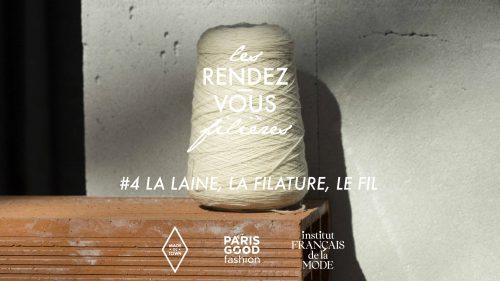 Les Rendez-vous Filières <br /> #4 la laine, la filature, le fil